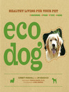 Eco Dog (eBook): Healthy Living for Your Pet